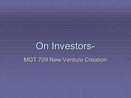 MGT 709 New Venture Creation