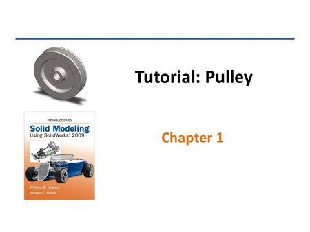 Tutorial: Pulley Chapter 1.