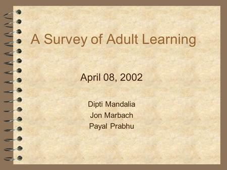 A Survey of Adult Learning