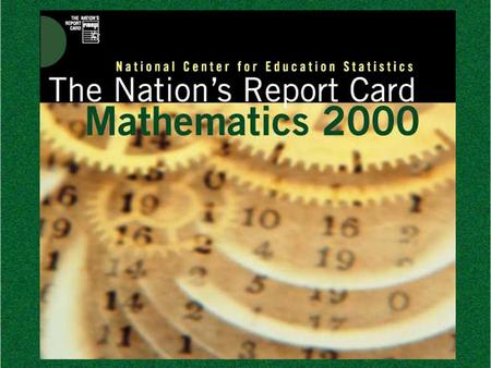 The Nation's Report Card Mathematics 2000. National Assessment of Educational Progress 1.
