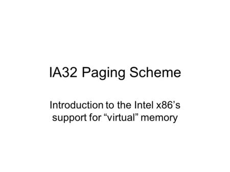 "Introduction to the Intel x86's support for ""virtual"" memory"