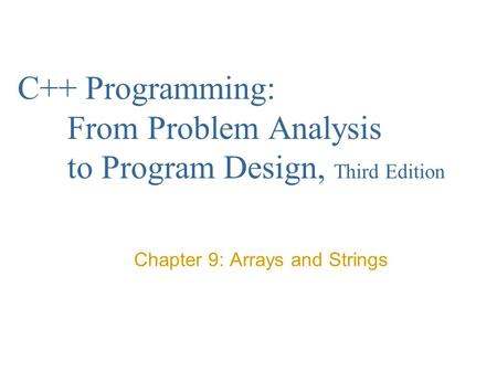 Chapter 9: Arrays and Strings