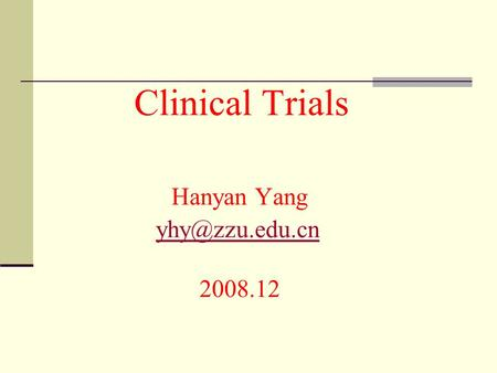 Clinical Trials Hanyan Yang