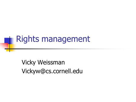 Rights management Vicky Weissman