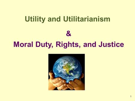 principles of utilitarianism rights justice and caring Chapter 11 ethics and health utilitarian theories: doing the most good for the most people deontological theories: balancing rights and obligations justice in health care values and health policy ethics of care ethical problems faced by community nurses.