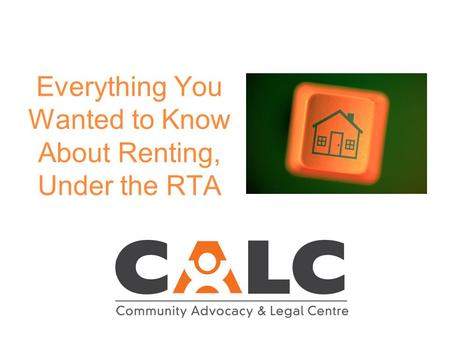 Everything You Wanted to Know About Renting, Under the RTA.