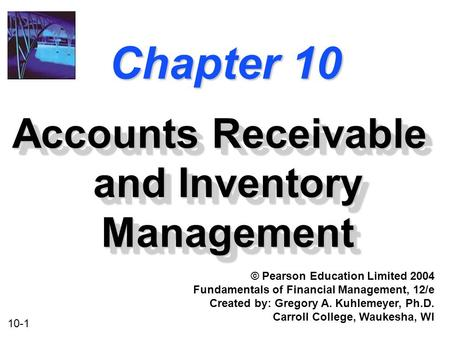 <strong>Accounts</strong> Receivable and Inventory Management