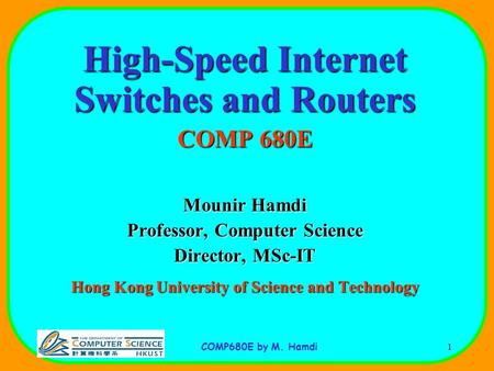 High-Speed Internet <strong>Switches</strong> and Routers