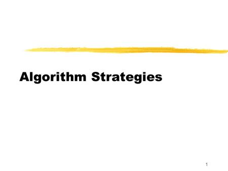 1 Algorithm Strategies. 2 Introduction zAlgorithms may be grouped into categories or types. zThis is based upon how they go about finding a solution to.