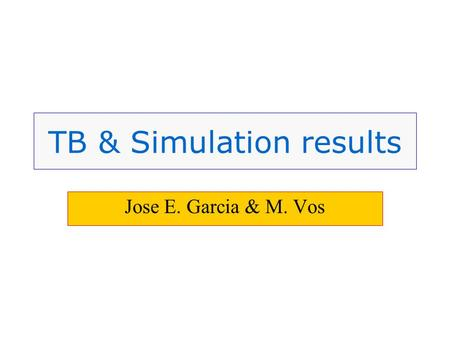 TB & Simulation results Jose E. Garcia & M. Vos. Introduction SCT Week – March 03 Jose E. Garcia TB & Simulation results Simulation results Inner detector.