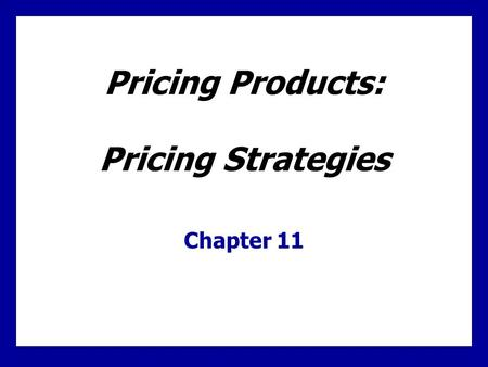 Learning Goals Describe the major strategies for pricing imitative and new products Understand how companies find a set of prices that maximize the profits.