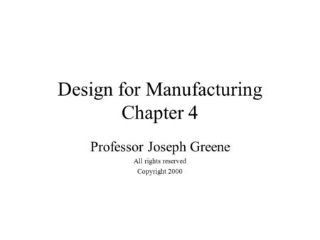 Design for Manufacturing Chapter 4