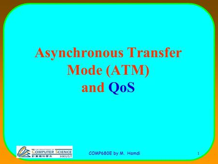 Asynchronous Transfer Mode (ATM) and QoS