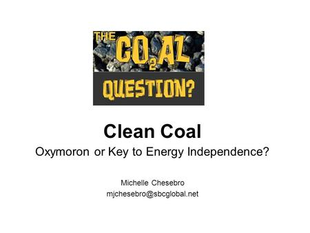 Oxymoron or Key to Energy Independence?