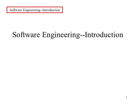 1 Software Engineering--Introduction. 2 1.Syllabus, grading, schedule--class + lab--will all be on www.ece.uc.edu/~cpurdywww.ece.uc.edu/~cpurdy 2.Contact.