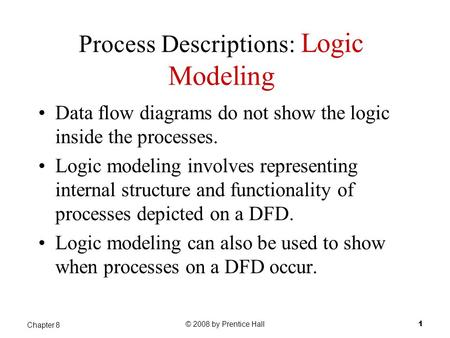 Process Descriptions: Logic Modeling
