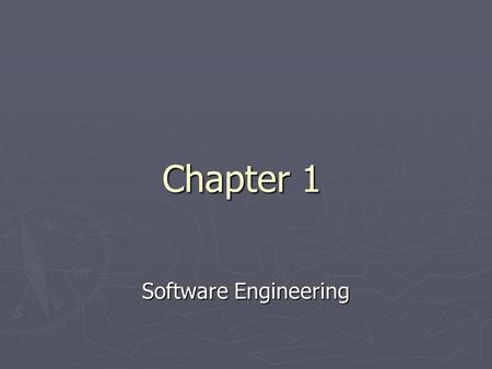 Chapter 1 Software Engineering. Homework ► Read Section 2.2 (pages 79-98) ► Answer questions: ► 7, 8, 11, 12, & 13 on page 134. ► Answer on paper, hand.