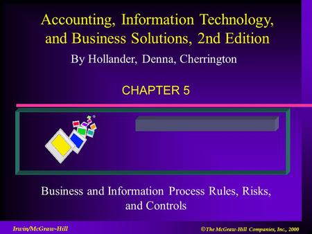 Business and Information Process Rules, Risks, and Controls