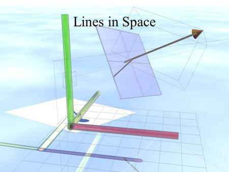 Lines in Space.
