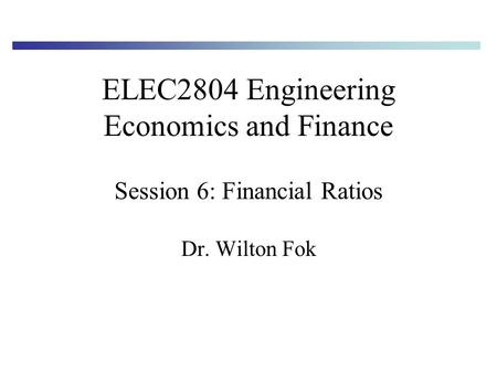 ELEC2804 Engineering Economics and Finance