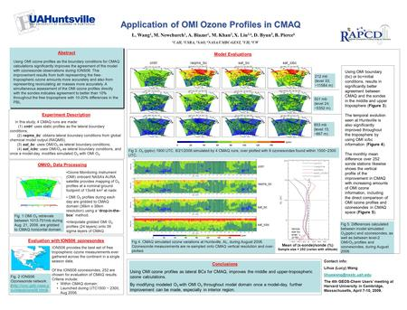 Abstract Using OMI ozone profiles as the boundary conditions for CMAQ calculations significantly improves the agreement of the model with ozonesonde observations.