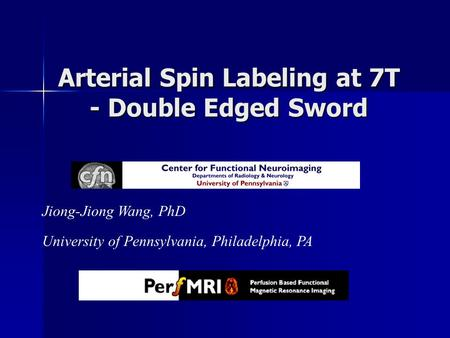 Arterial Spin Labeling at 7T - Double Edged Sword