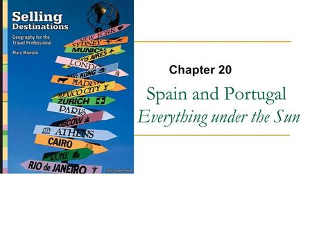 Spain and Portugal Everything under the Sun Chapter 20.
