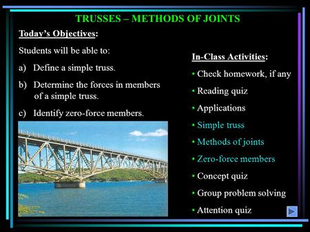 TRUSSES – METHODS OF JOINTS