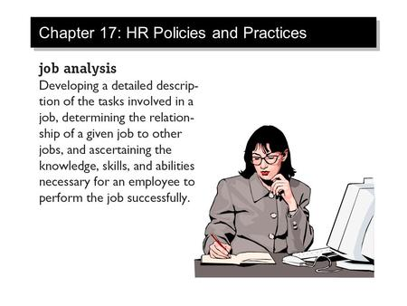 Chapter 17: HR Policies and Practices