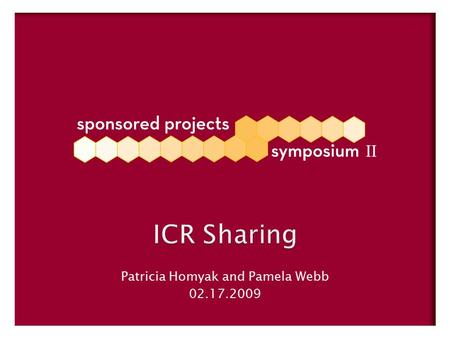 ICR Sharing Patricia Homyak and Pamela Webb 02.17.2009.