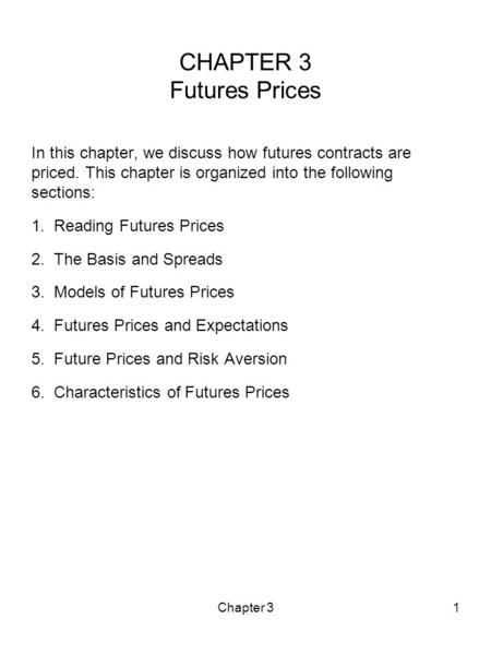 CHAPTER 3 Futures Prices