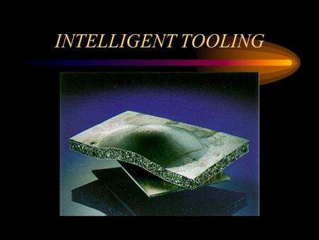 INTELLIGENT TOOLING. Progress Review Introduction Updated Customers/Wants/Constraints Metrics Benchmarking Concept Evaluation Schedule.