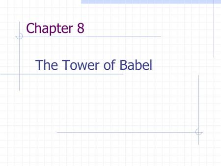 Chapter 8 The Tower of Babel. Chapter Outline Procedural languages Fortran, COBOL, PASCAL, C, Ada Object-oriented programming Special-purpose languages.