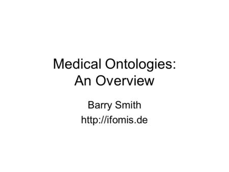 Medical Ontologies: An Overview