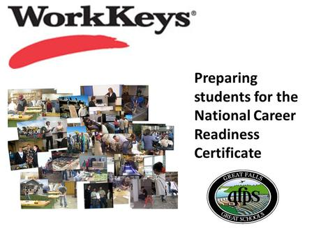 Preparing students for the National Career Readiness Certificate.