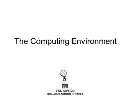 The Computing Environment. Outline Software Management –CVS –CMT –Tag-Collector –Savannah Data Structures Grid & Local cluster Athena –Projects & Packages.