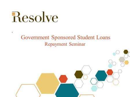 Government Sponsored Student Loans Repayment Seminar.