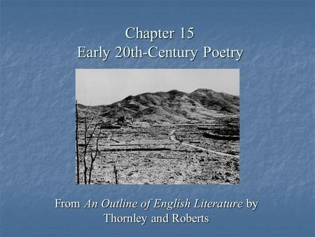 Chapter 15 Early 20th-Century Poetry