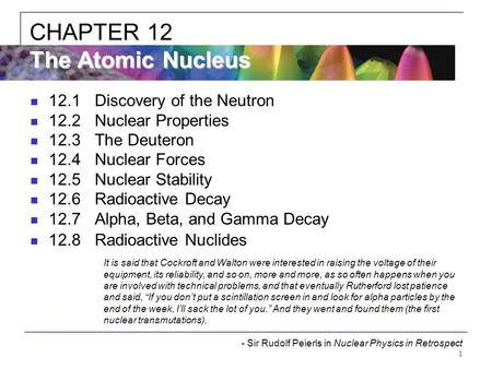 CHAPTER 12 The Atomic Nucleus