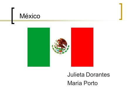 México Julieta Dorantes Maria Porto. Agenda. Mexico: General information about the country. Mexican Industry: quick review. Industrial Policy: what are.