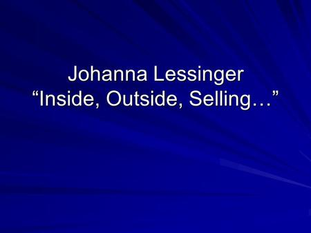 "Johanna Lessinger ""Inside, Outside, Selling…"". ThemesGender  Regional Differences? (So. Vs. No. India)  Class Differences?  W/C Gender Norms?  Family."