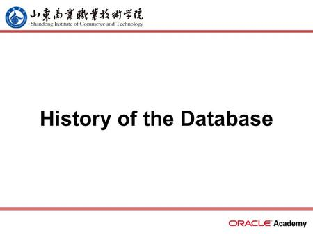 History of the Database. 2 home back first prev next last What Will I Learn? In this lesson, you will learn to: –Describe the evolution of the database.