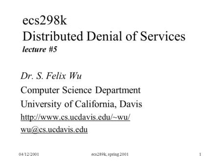 distributed denial of service ddos attack computer science essay Distributed denial of service (ddos) attacks and iot security - robert joodat  eric wang - technical report - computer science - it-security - publish your  bachelor's or master's thesis, dissertation, term paper or essay.