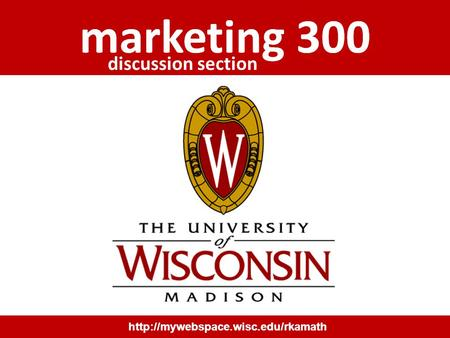 marketing 300  marketing 300 discussion section.