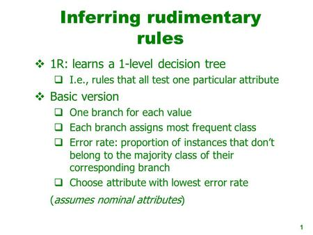 Inferring rudimentary rules
