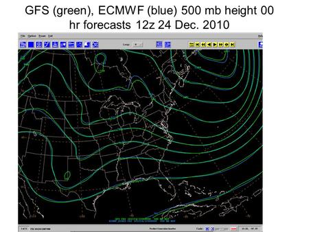 GFS (green), ECMWF (blue) 500 mb height 00 hr forecasts 12z 24 Dec. 2010.