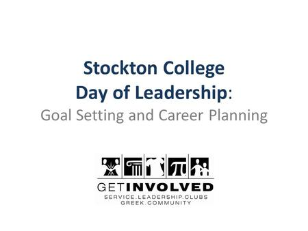 Stockton College Day of Leadership: Goal Setting and Career Planning.