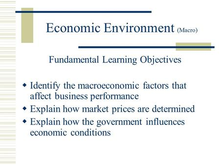 economics and macro environment Pest analysis (political, economic, socio-cultural and technological) describes a framework of macro-environmental factors used in the environmental scanning component of strategic managementit is part of an external analysis when conducting a strategic analysis or doing market research, and gives an overview of the different macro.