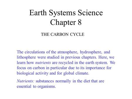 Earth Systems Science Chapter 8