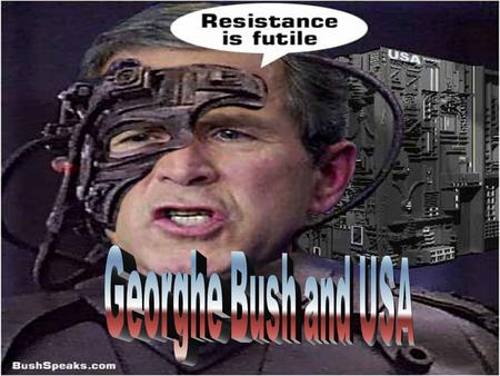 GHEORGE W. BUSH ► Election in 1999 ► Florida ► Became the president.